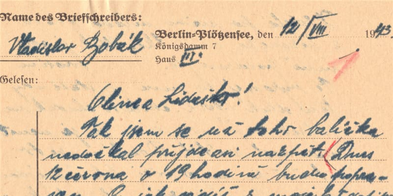 Dopis na rozloučenou z cely smrti, který z věznice Plötzensee v Berlíně nebyl nikdy odeslán. Napsal ho Vladislav Bobák, popravený 12. 7. 1943.